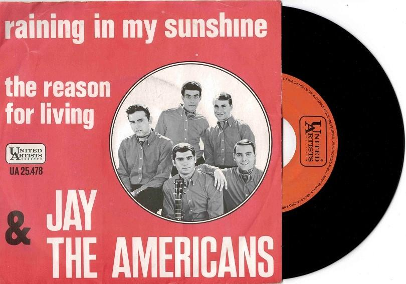 RAINING IN MY SUNSHINE / The Reason For Living