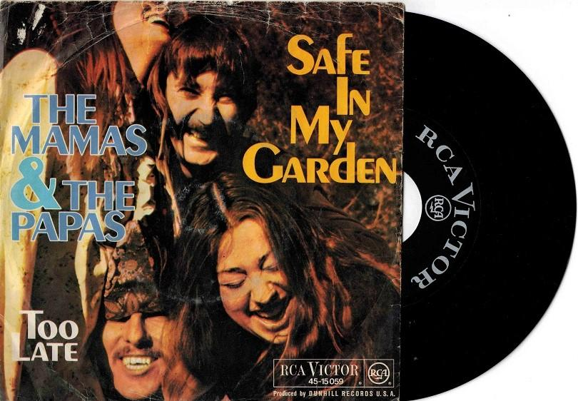 SAFE IN MY GARDEN / Too Late