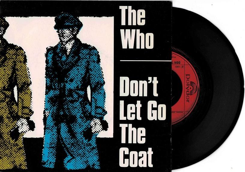 DON''T LET GO THE COAT / You