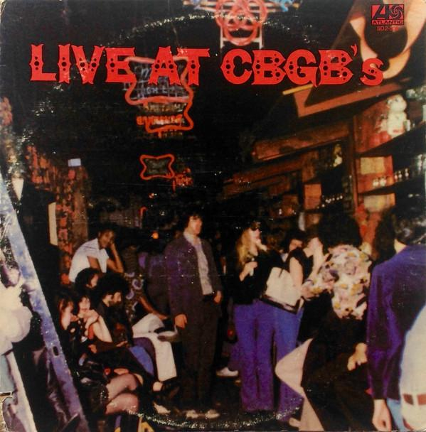 LIVE AT CBGB''S - THE HOME OF UNDERGROUND ROCK