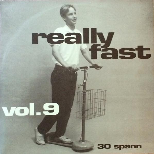 REALLY FAST VOL.9
