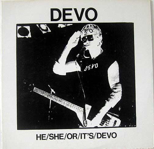 HE/SHE/OR/IT''S/DEVO Unofficial Release