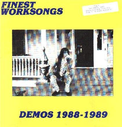 FINEST WORKSONGS (DEMOS 1988-1989) Unofficial Release