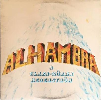 ALHAMBRA & CLAES-GÖRAN HEDERSTRÖM