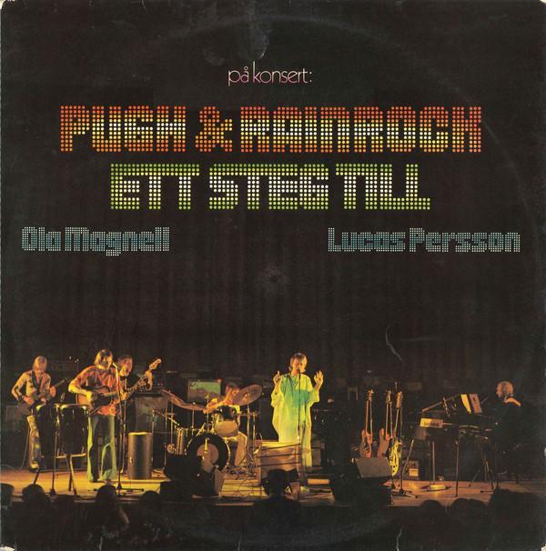 ETT STEG TILL With Pugh Rogefeldt, Ola Magnell & Lucas Persson