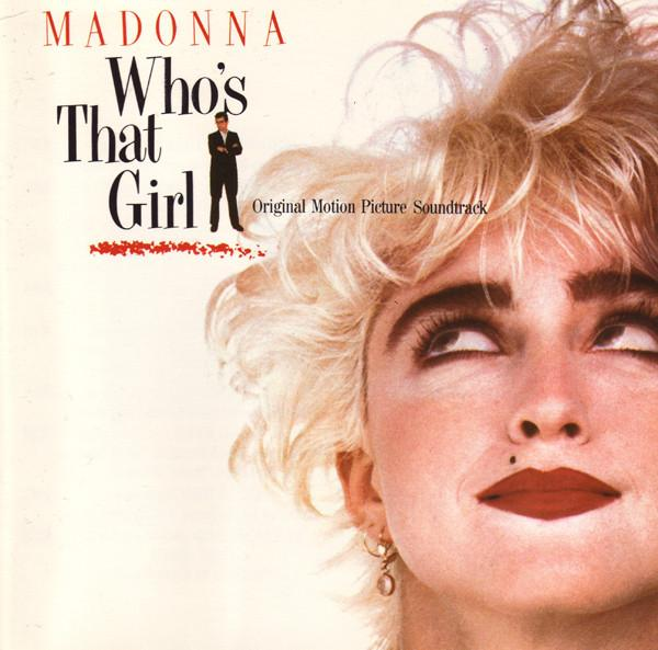 WHO''S THAT GIRL (ORIGINAL MOTION PICTURE SOUNDTRACK)