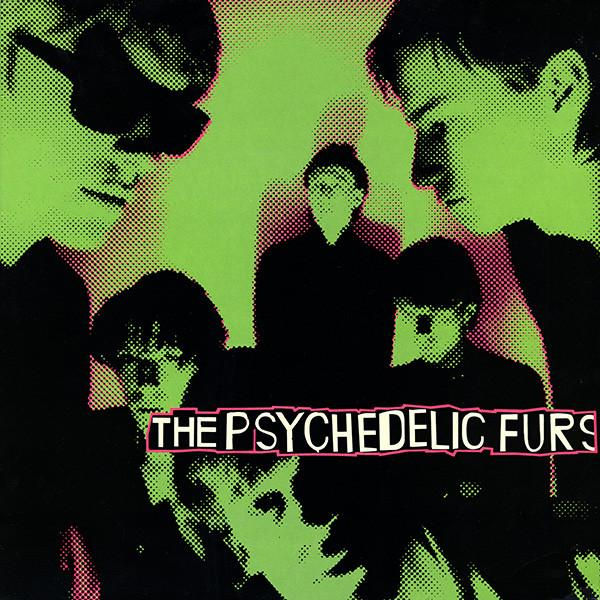 THE PSYCHEDELIC FURS UK Reissue