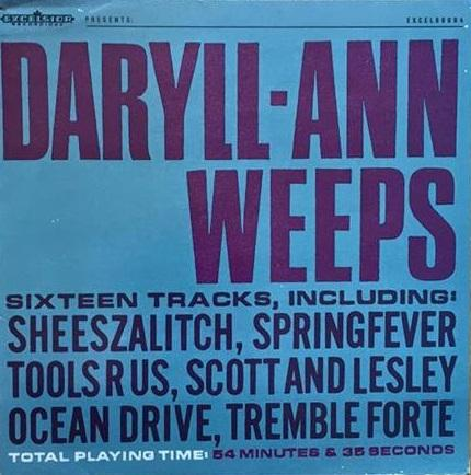 DARYLL-ANN WEEPS Rare Indie/Neo-Psych Record