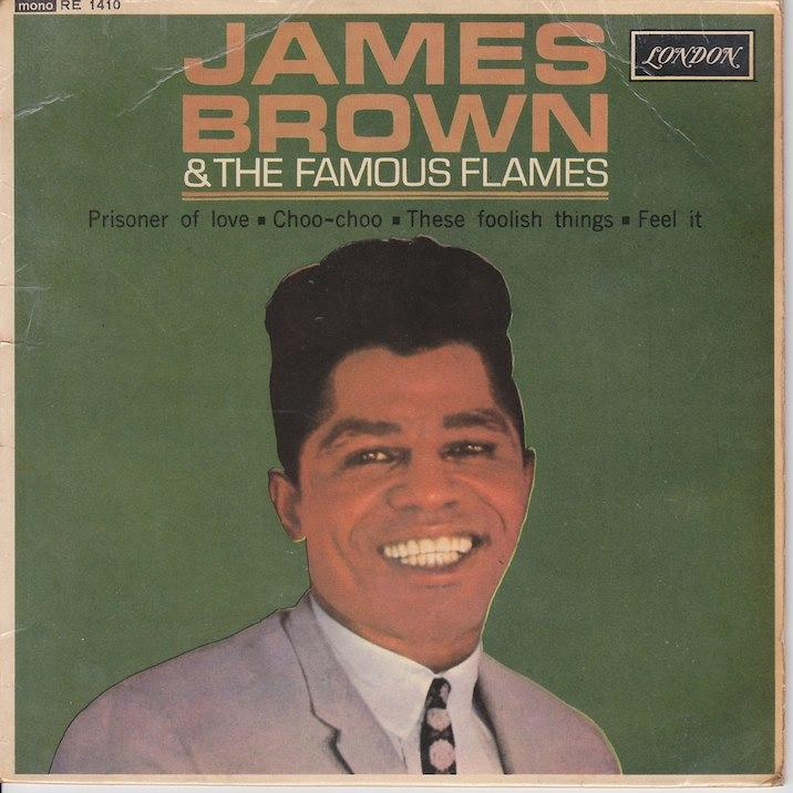 JAMES BROWN & THE FAMOUS FLAMES EP   UK pressing