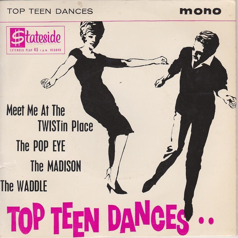 TOP TEEN DANCES EP   UK pressing