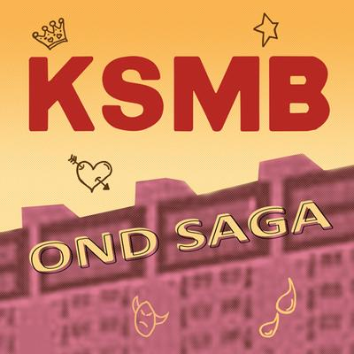 KSMB - OND SAGA (LP)