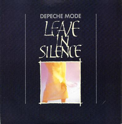 "DEPECHE MODE - LEAVE IN SILENCE Swedish, large centre (7"")"