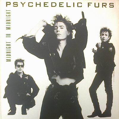 PSYCHEDELIC FURS, THE - MIDNIGHT TO MIDNIGHT Dutch pressing (LP)
