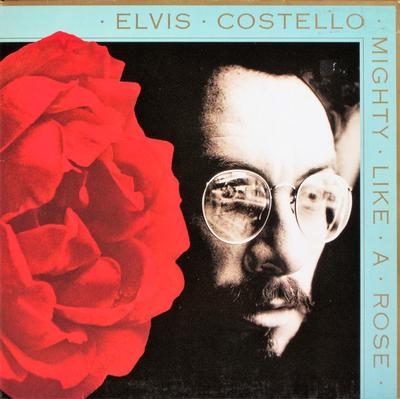 COSTELLO, ELVIS - MIGHTY LIKE A ROSE German pressing (LP)