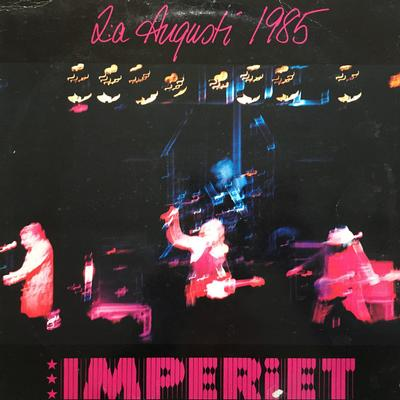 IMPERIET - 2:A AUGUSTI 1985 First press with inner sleeve (LP)