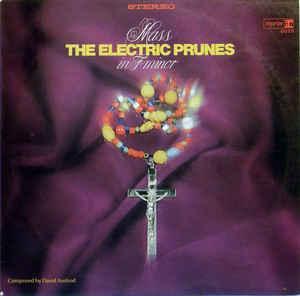 ELECTRIC PRUNES, THE - MASS IN F MINOR German original (LP)