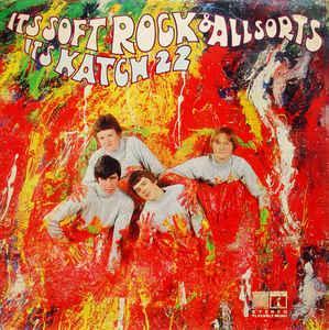 KATCH 22 - IT'S SOFT ROCK & ALL SORTS, IT'S KATCH 22 Original (LP)