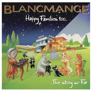 BLANCMANGE - HAPPY FAMILIES TOO..The story so far (LP)