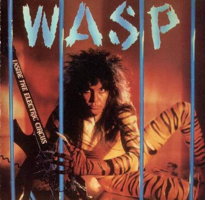 W.A.S.P. - INSIDE THE ELECTRIC CIRCUS 180g coloured vinyl (LP)