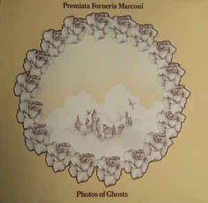 PREMIATA FORNERIA MARCONI - PHOTOS OF GHOSTS German (LP)