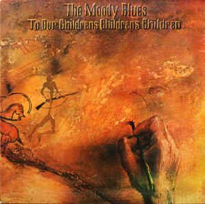 MOODY BLUES, THE - TO OUR CHILDRENS CHILDRENS CHILDREN Spanish pressing (LP)