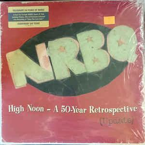 NRBQ - HIGH NOON - A 50-YEAR RETROSPECTIVE (UPDATE) RSD 2017 (2LP)
