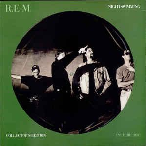 "R.E.M. - NIGHTSWIMMING Picture disc (12"")"