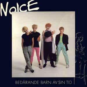 NOICE - BEDÅRANDE BARN AV SIN TID (LP)