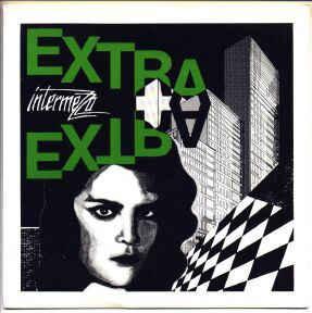 """INTERMEZZO - EXTRA EXTRA (7"""")"""