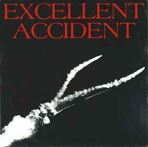 "EXCELLENT ACCIDENT - BELLS OF TOMORROW Radium (7"")"