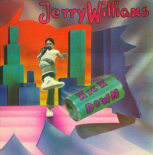 WILLIAMS, JERRY - KICK DOWN (LP)