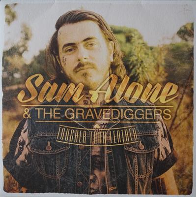 SAM ALONE & The Gravediggers - TOUGHER THAN LEATHER 180g LP+CD (LP)