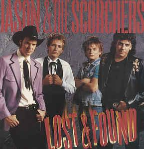 JASON & THE SCORCHERS - LOST & FOUND (NL) (LP)