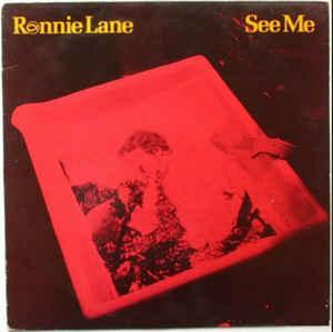 LANE, RONNIE - SEE ME (UK) (LP)