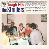 STROLLERS, THE - TOUGH HITS (LP)