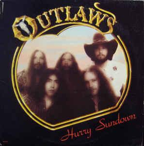 OUTLAWS - HURRY SUNDOWN (U.S.) (LP)