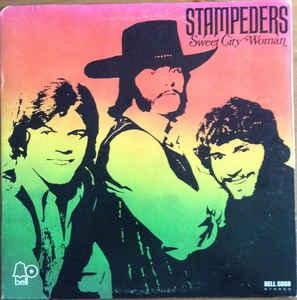 STAMPEDERS - SWEET CITY WOMAN (U.S.) (LP)