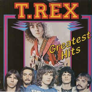 T. REX - GREATEST HITS (FRA) French compilation (LP)