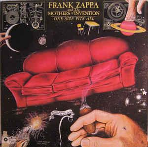 FRANK ZAPPA AND THE MOTHERS OF INVENTION - ONE SIZE FITS ALL (U.S.) (LP)