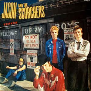 JASON & THE SCORCHERS - FERVOR (NL) (LP)