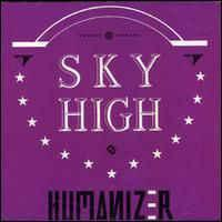 SKY HIGH - HUMANIZER (LP)