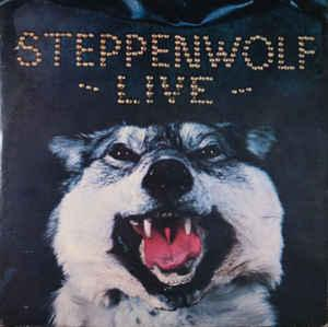 STEPPENWOLF - LIVE (U.S.) Double album (2LP)