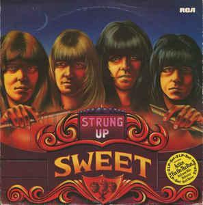 SWEET, THE - STRUNG UP Scandinavian pressing double album (2LP)