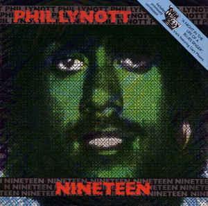 "LYNOTT, PHIL - NINETEEN (UK) Maxi single (12"")"