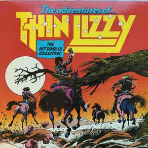 THIN LIZZY - THE ADVENTURES OF THIN LIZZY (THE HIT-SINGLES COLLECTION) 1981 compilation (LP)