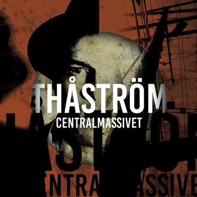THÅSTRÖM - CENTRALMASSIVET Picture disc!! (LP)
