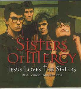 SISTERS OF MERCY, THE - JESUS LOVES THE SISTERS Coloured vinyl (LP)