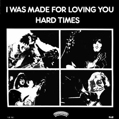 "KISS - I WAS MADE FOR LOVIN' YOU / HARD TIMES Swedish Ps (7"")"
