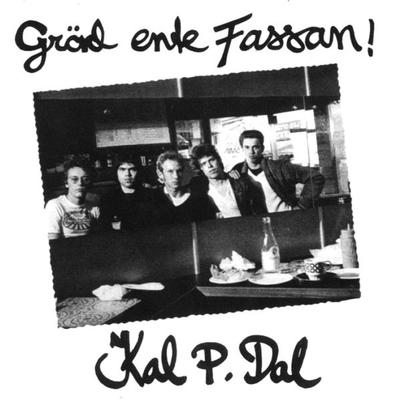 "KAL P. DAL - GRÄD ENTE FASSAN! With Yellow ""Sonet"" Innersleeve (LP)"