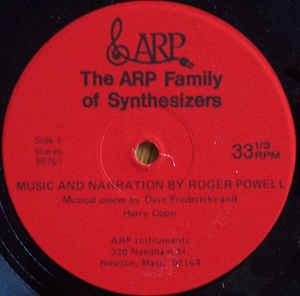 "ROGER POWELL / DAVE FREDERICKS - THE ARP FAMILY OF SYNTHESIZERS (7"")"